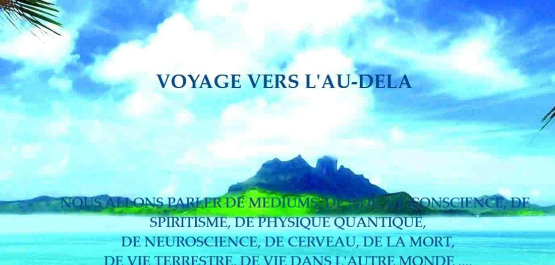 Voyage vers l'au-delà audelaonline sur Victor Maia médium voyant spiritualiste Brest Finistère Bretagne